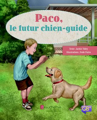 GB+ - Série Orange - Niveau 15 : Paco, le futur chien-guide