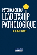 Psychologie du leadership pathologique