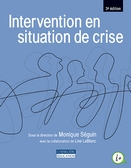 Intervention en situation de crise, 3<sup>e</sup> édition