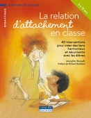 La relation d'attachement en classe
