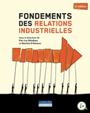 Fondements des relations industrielles, 2<sup>e</sup> édition
