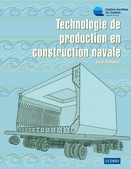 Technologie de production en construction navale