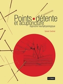 Points-détente et acupuncture