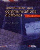 Introduction aux communications d'affaires, 3<sup>e</sup> édition