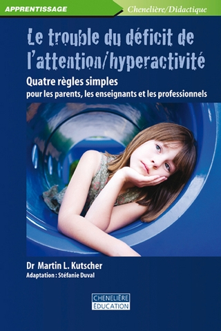 Le trouble du déficit de l'attention/hyperactivité