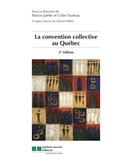 La convention collective au Québec, 2<sup>e</sup> édition