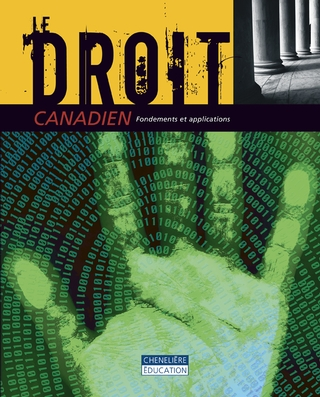 Le droit canadien: fondements et applications