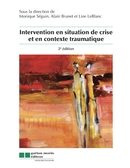 Intervention en situation de crise et contexte traumatique, 2<sup>e</sup> édition