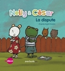 Nelly & César : La dispute