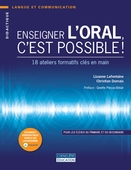 Enseigner l'oral, c'est possible !