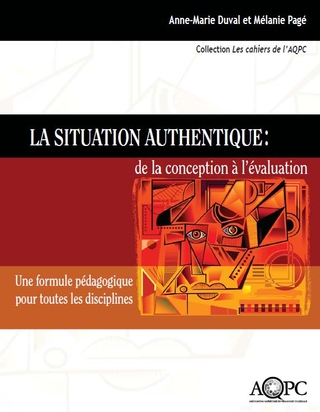 La situation authentique: de la conception à l'évaluation