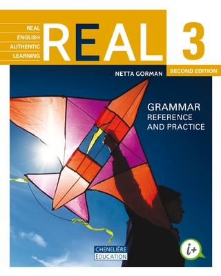 Real English Authentic Learning 3, 2<sup>nd</sup> edition - Grammar reference and practice